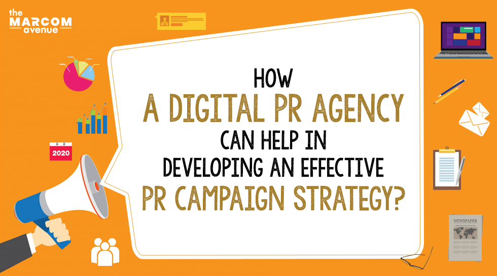 How a Digital PR agency can help in Developing a PR Campaign Strategy?