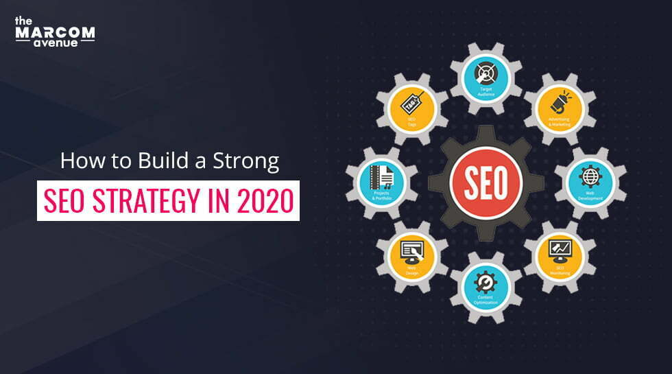 How to Build a Strong SEO Strategy in 2020?