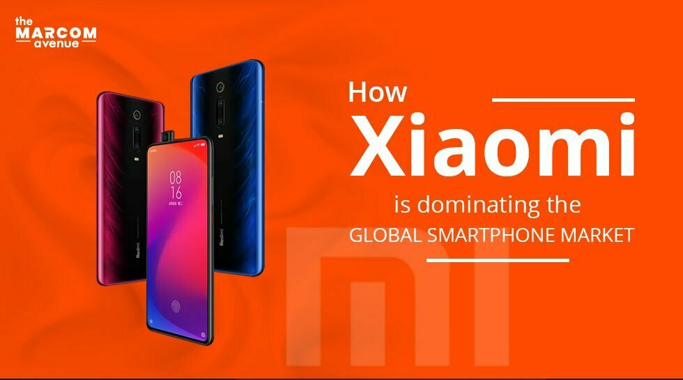 How Xiaomi is Dominating the Global Smartphone Market?