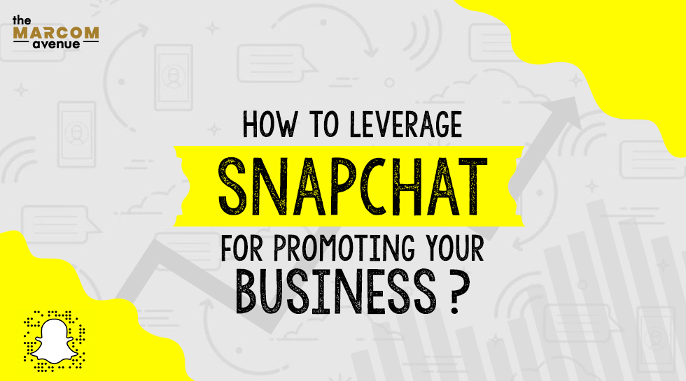 How to Leverage Snapchat for Promoting your Business?