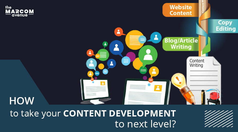 How to take your Content Development to the Next Level?