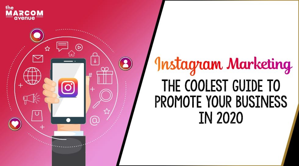 Instagram Marketing: The Coolest Guide to Promote Your Business in 2020