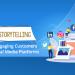 Social Storytelling: Brands Engaging Customers across Social Media Platforms