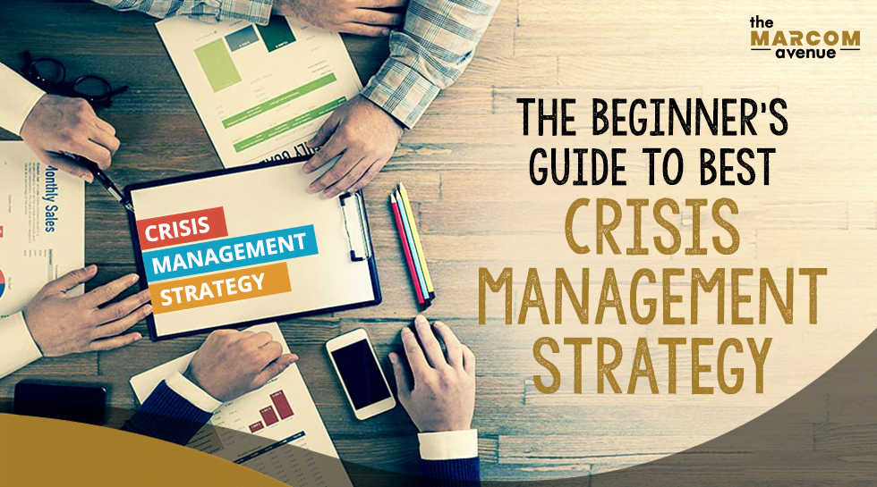 The Beginner's Guide to Best Crisis Management Strategy