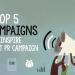 Top 5 PR Campaigns to Inspire Your Next PR Campaign