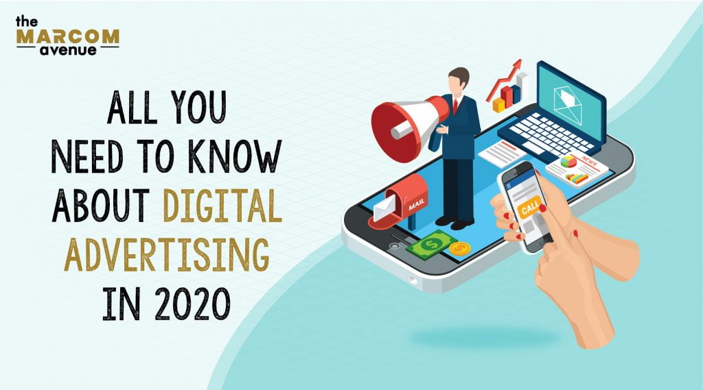 All You Need to Know About Digital Advertising in 2020