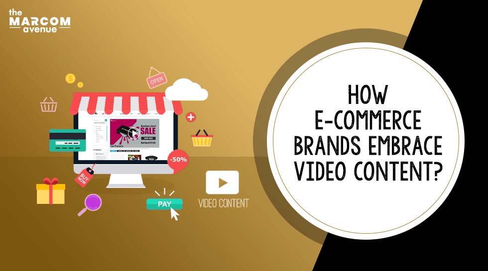 How E-commerce Brands Can Embrace Video Content?