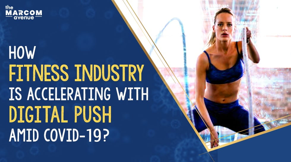 How the Fitness Industry is Accelerating with Digital Push?