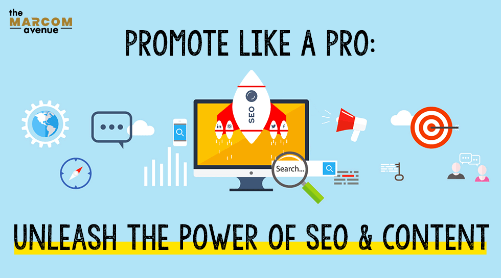 Promote Like A Pro: Unleash the Power of SEO & Content