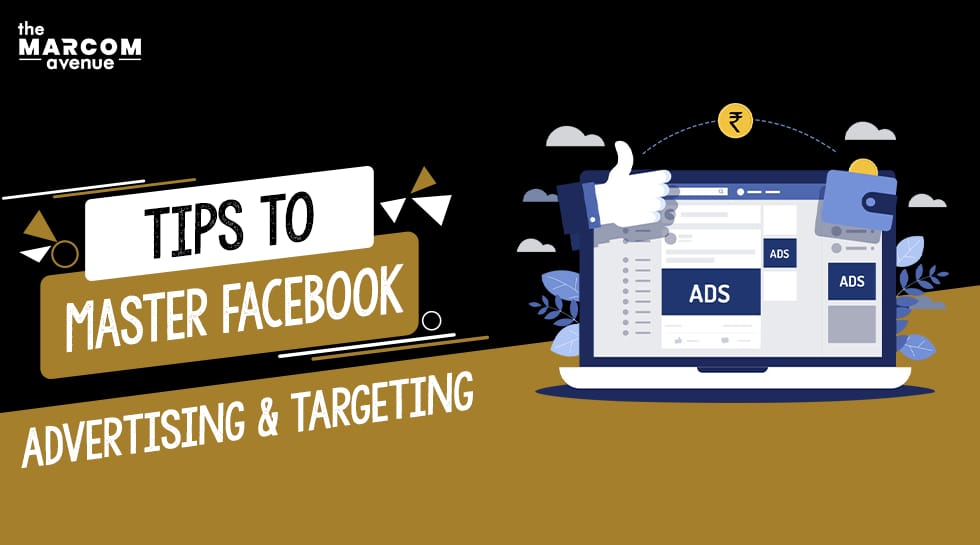 Tips to Master Facebook Advertising and Targeting