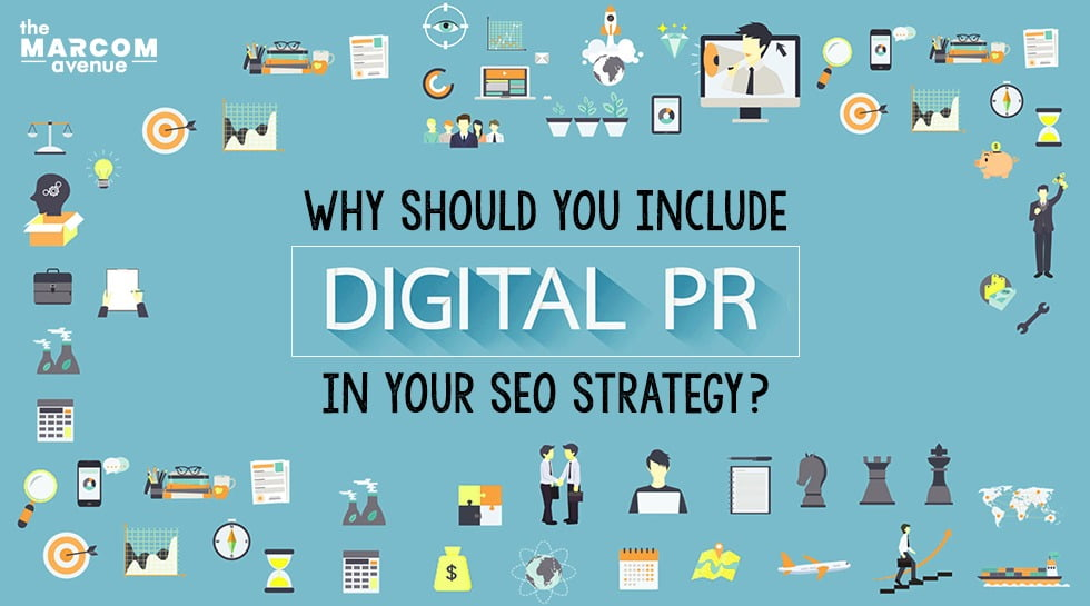Why Should You Include Digital PR In Your SEO Strategy?