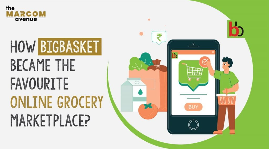How Big Basket Became People's Favourite Online Grocery Marketplace?