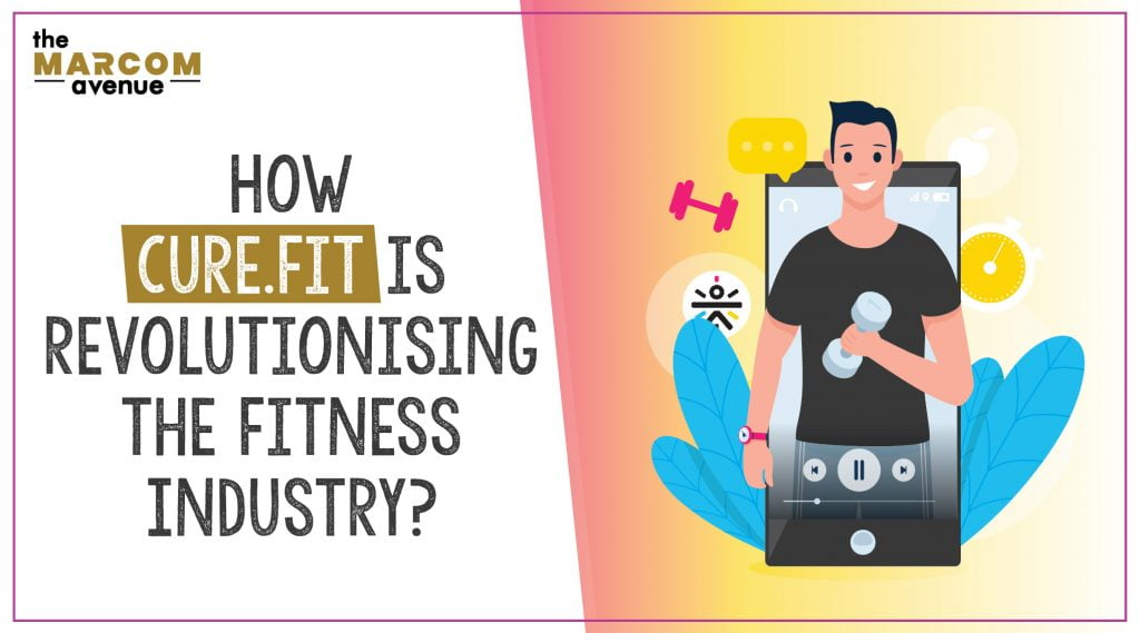 How Cure.Fit is Revolutionising the Fitness Industry?