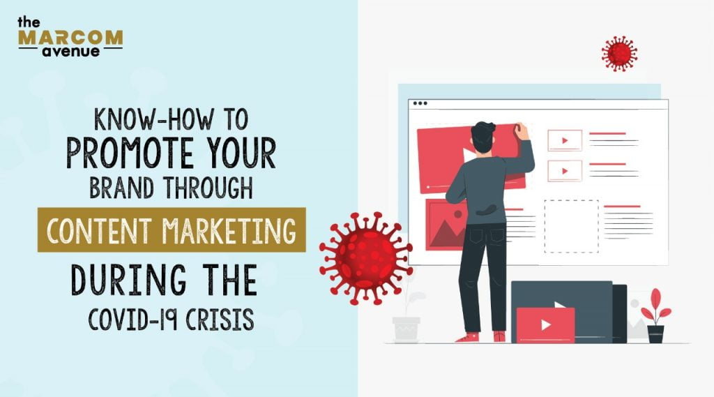 Know-How To Promote Your Brand Through Content Marketing