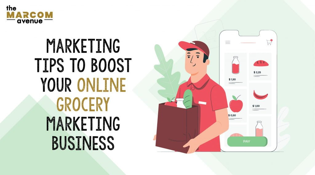 Marketing Tips To Boost Your Online Grocery Marketing Business