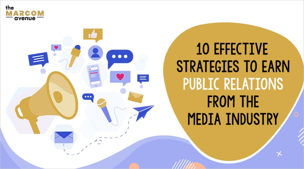 10 Effective Strategies to earn Public Relations from the Media Industry