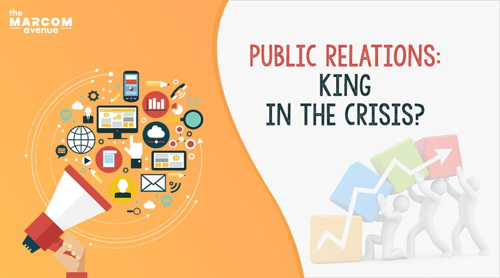 Public Relations: King in the Crisis?