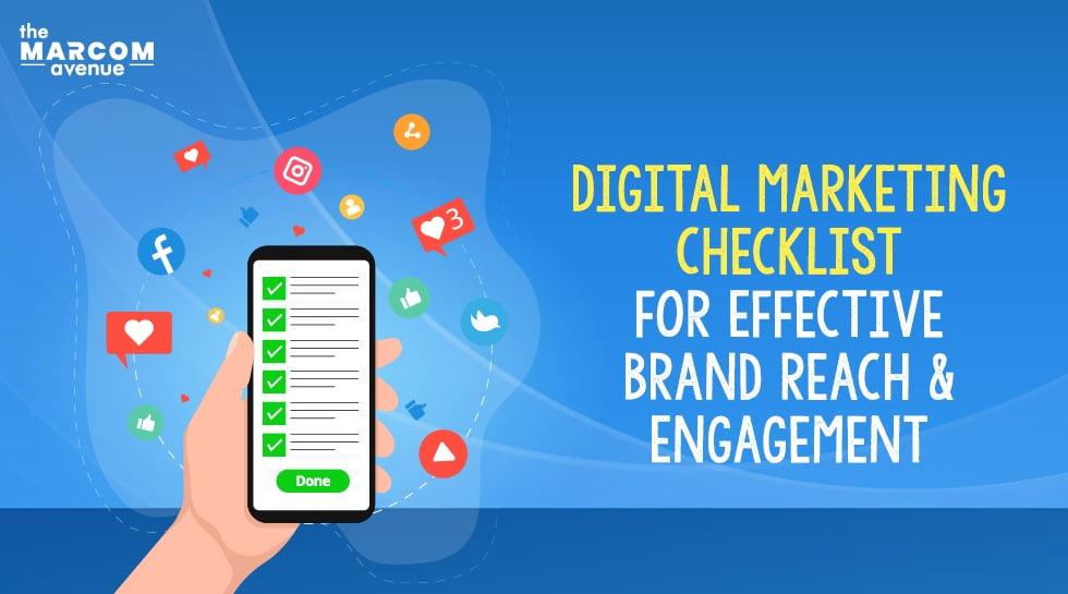 Digital Marketing Checklist For Effective Brand Reach & Engagement