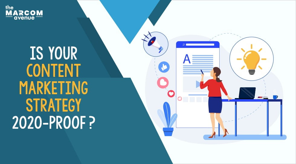 Is Your Content Marketing Strategy 2020-Proof?