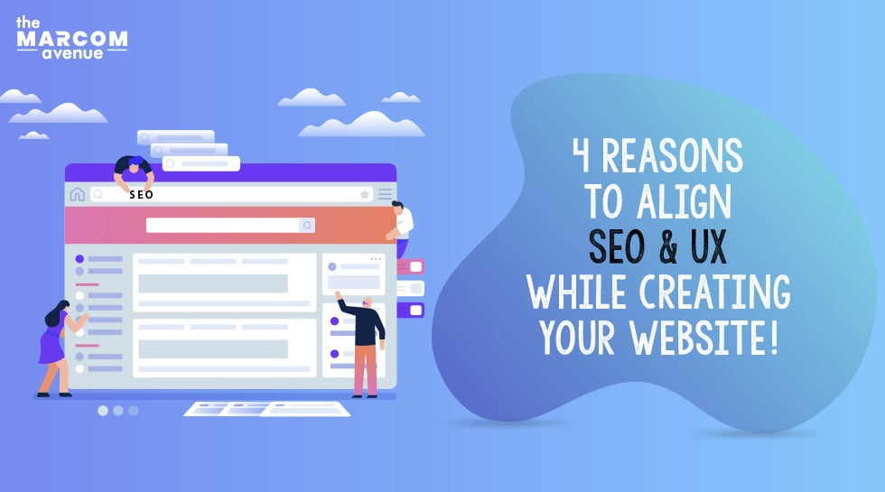 4 Reasons To Align SEO And UX While Creating Your Website