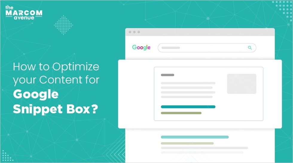 How To Optimize Your Content For Google Snippet Box?
