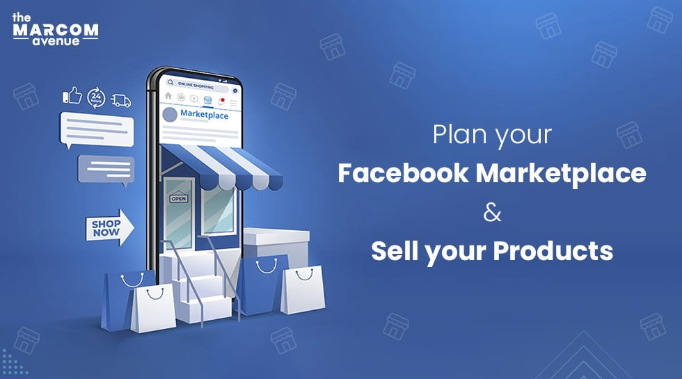 Plan Your Facebook Marketplace And Sell Your Products