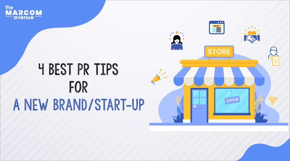 4 Best PR Tips for a New Brand/ Start-up