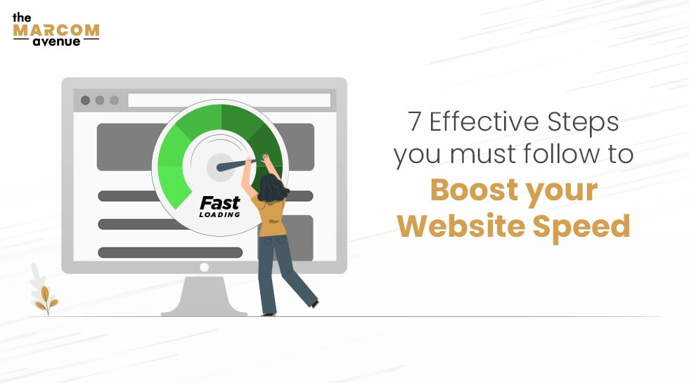7 Effective Steps You Must Follow To Boost your Website Speed
