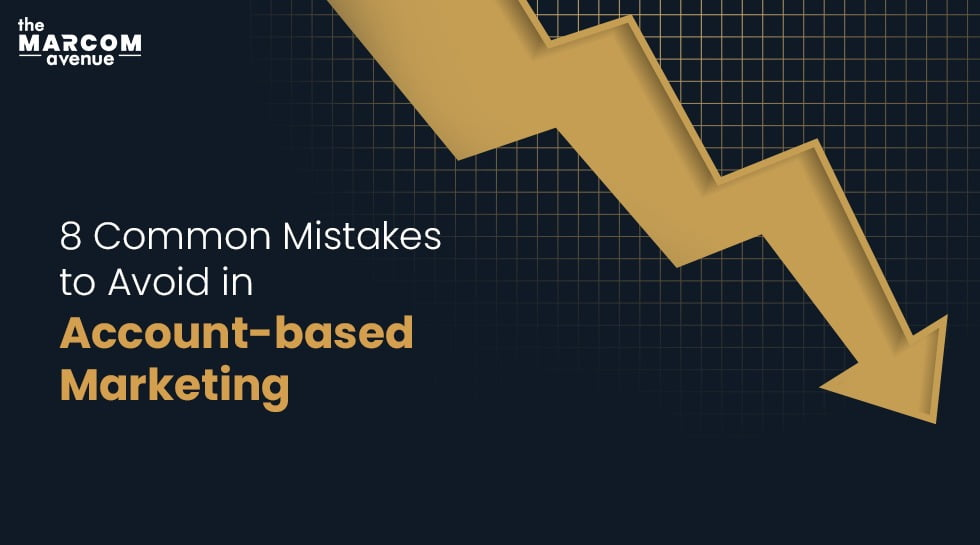 8 Common Mistakes to Avoid in Account-Based Marketing