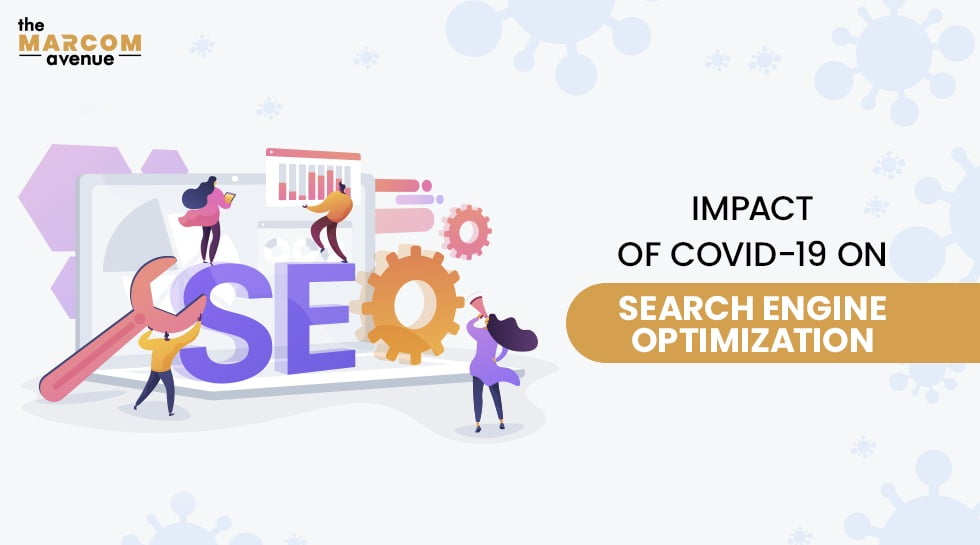 Impact of COVID-19 on Search Engine Optimization