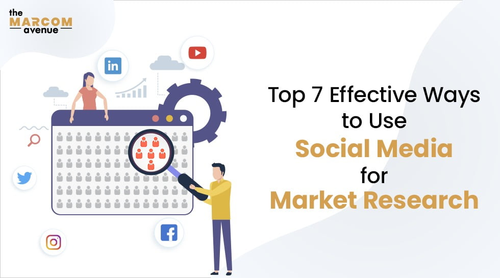 Top 7 Effective Ways to Use Social Media for Market Research