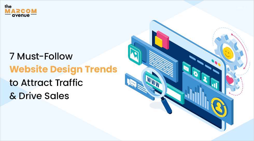 7 Best Website Design Trends to attract Traffic and drive Sales