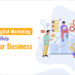 5 Ways a Digital Marketing Agency can Help Grow Your Business