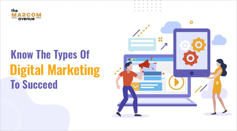 Know the types of Digital Marketing to succeed