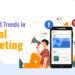 4 Unheard Trends In Digital Marketing