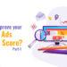 How to Improve Your Google Ads Quality Score? (Part-1)
